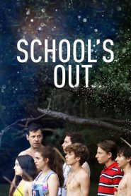 School's Out (2018)